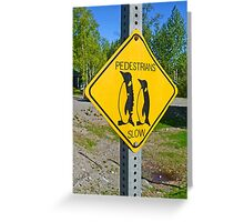 Slow Pedestrians Greeting Card