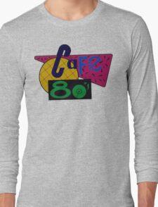 Cafe 80s Long Sleeve T-Shirt