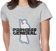 """Princess—General, Sorry."" Womens Fitted T-Shirt"
