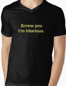 Screw You I'm Hilarious Mens V-Neck T-Shirt