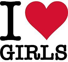 I Love Girls Photographic Print
