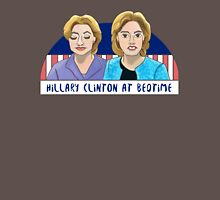 Hillary Clinton at Bedtime Unisex T-Shirt