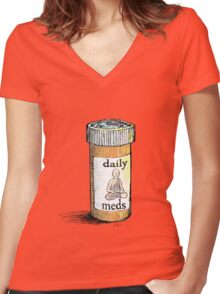 Take your meds daily.  Women's Fitted V-Neck T-Shirt