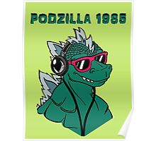 Retro Podzilla 1985 in Color Poster