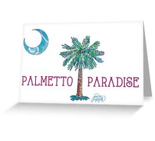 Palmetto Paradise by Jan Marvin Greeting Card