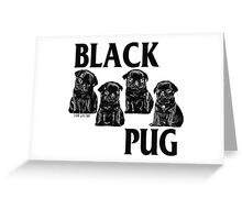 black pug Greeting Card