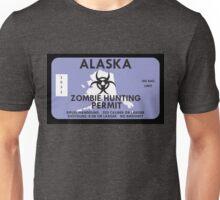 Zombie Hunting Permit - ALASKA Unisex T-Shirt