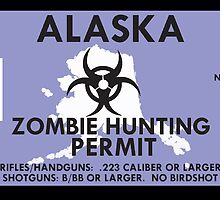 Zombie Hunting Permit - ALASKA by SMALLBRUSHES