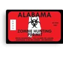 Zombie Hunting Permit - ALABAMA Canvas Print