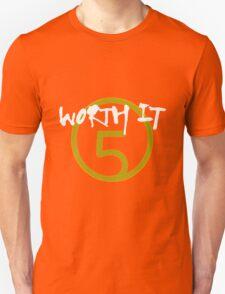 Worth It - 5H // White Text Unisex T-Shirt
