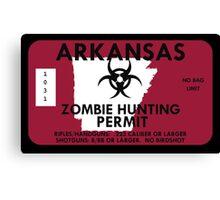 Zombie Hunting Permit - ARKANSAS Canvas Print