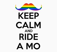 Keep Calm And Ride A MO - PRIDE Unisex T-Shirt