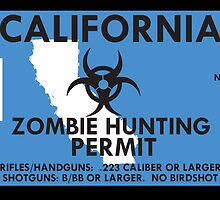 Zombie Hunting Permit - CALIFORNIA by SMALLBRUSHES