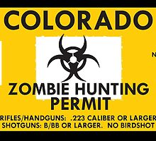 Zombie Hunting Permit - COLORADO by SMALLBRUSHES