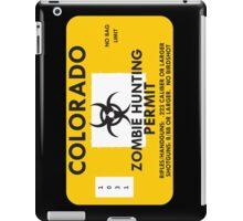 Zombie Hunting Permit - COLORADO iPad Case/Skin