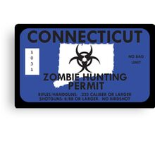 Zombie Hunting Permit - CONNECTICUT Canvas Print