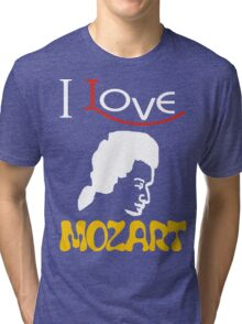 i love mozart Tri-blend T-Shirt