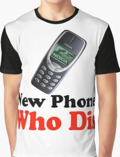New Phone Who Dis Graphic T-Shirt