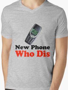New Phone Who Dis Mens V-Neck T-Shirt