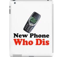 New Phone Who Dis iPad Case/Skin