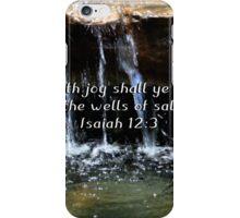 """Isaiah 12:3"" by Carter L. Shepard""  iPhone Case/Skin"