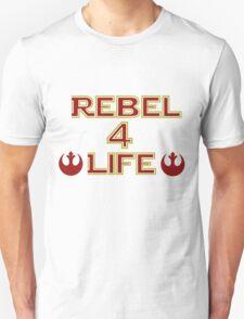 Rebel Alliance: Rebel 4 life T-Shirt