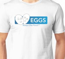 Eggs - Always One Punch Unisex T-Shirt