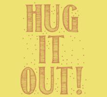 HUG IT OUT Baby Tee