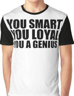 DJ Khaled Words Of Wisdom (You Smart, You Loyal, You a Genius) Graphic T-Shirt