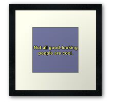Finding Out the Hard Way Framed Print