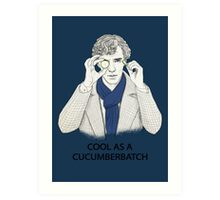 Cool As A Cucumberbatch Art Print