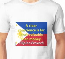 A Clear Conscience - Filipino Proverb Unisex T-Shirt