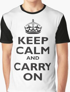 KEEP CALM, & CARRY ON, BE BRITISH, BLIGHTY, UK, WWII, PROPAGANDA, IN BLACK Graphic T-Shirt