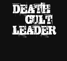 Death Cult Leader Unisex T-Shirt
