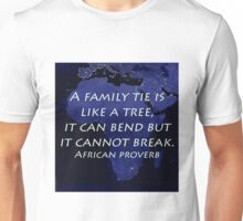 A Family Tie - African Proverb Unisex T-Shirt