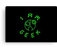 I Am GEEK Canvas Print
