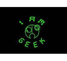 I Am GEEK Photographic Print