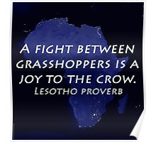 A Fight Between Grasshoppers - Lesotho Proverb Poster