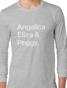 Helvetica Angelica Eliza and Peggy (White on Black) Long Sleeve T-Shirt