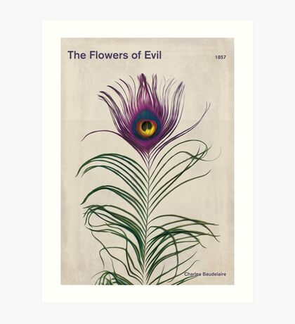 The Flowers of Evil - Charles Baudelaire Art Print