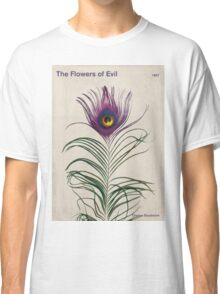 Charles Baudelaire - The Flowers of Evil Classic T-Shirt