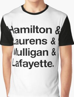 Helvetica Hamilton and Laurens and Mulligan and Lafayette (Black on White) Graphic T-Shirt