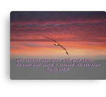 """""""Psalm 103:5"""" by Carter L. Shepard""""  Canvas Print"""