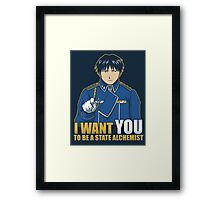 I Want You to be a State Alchemist Framed Print