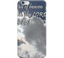"""Psalm 89:6"" by Carter L. Shepard""  iPhone Case/Skin"