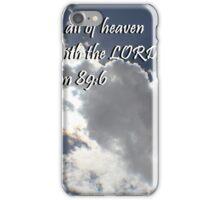 """Psalm 89:6"" by Carter L. Shepard""  iPhone Case/Skin"
