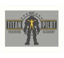 Titan Pilot Training Academy Art Print