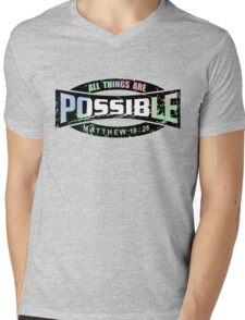 All things are possible Mens V-Neck T-Shirt