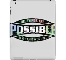 All things are possible iPad Case/Skin