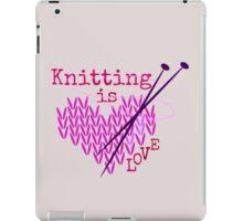 Knitting is LOVE ... iPad Case/Skin